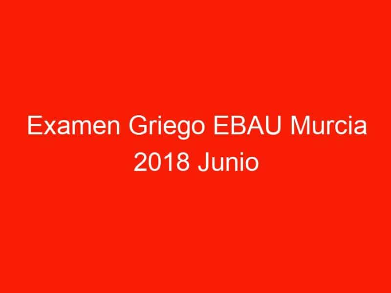 examen griego ebau murcia 2018 junio 4087