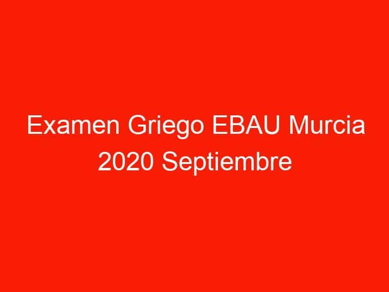 examen griego ebau murcia 2020 septiembre 4129