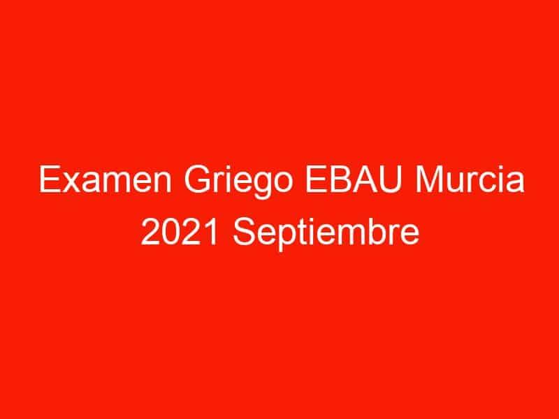 examen griego ebau murcia 2021 septiembre 4131
